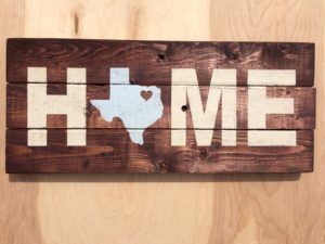 Example of Texas home sign designed at Crafted. Courtesy Crafted.