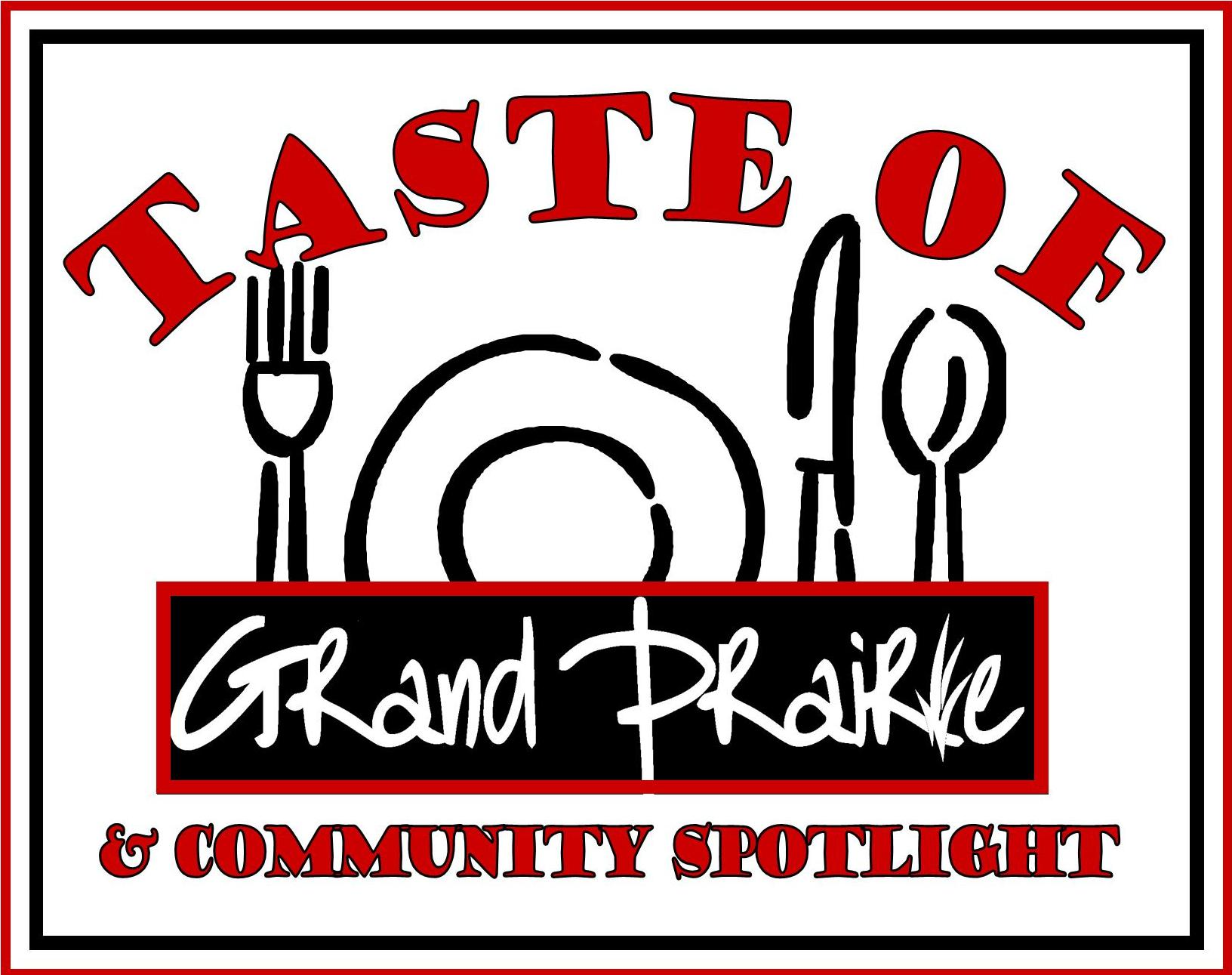 Grand Prairie Chamber of Commerce invites you to have a booth at the 9th Annual Taste of Grand Prairie